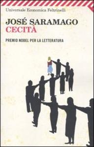 J. Saramago, Cecità, Feltrinelli, pp. 276, 9.50€